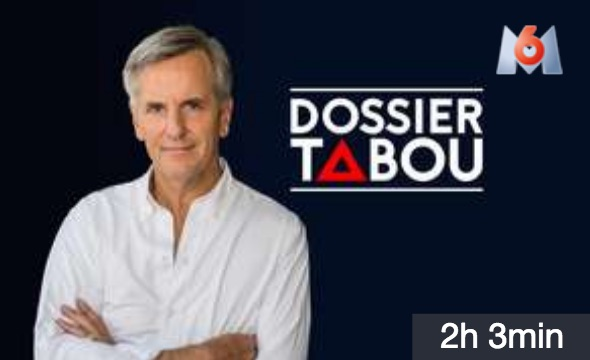 m6 dossier tabou