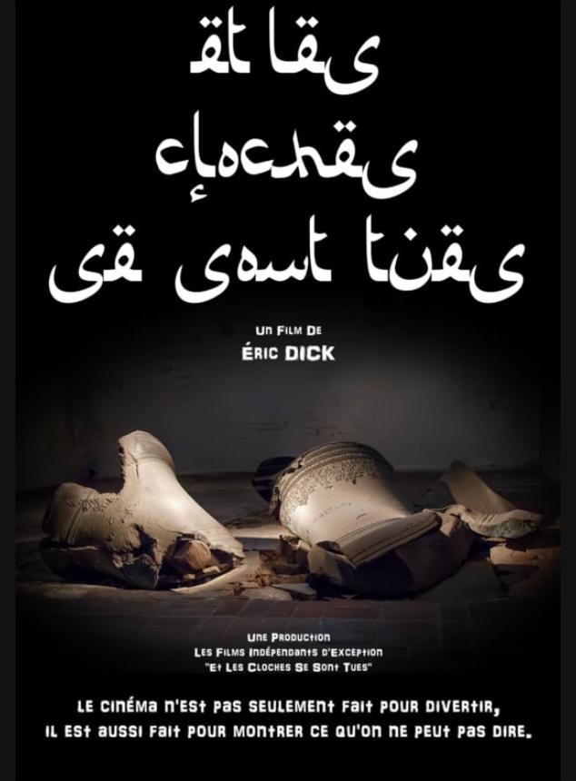 Et les cloches se sont tues : quelques vérités sur le documentaire d'Éric Dick