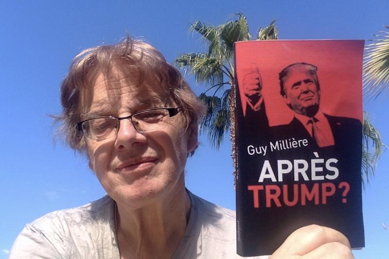 Après Trump ? » L'indispensable livre de Guy Millière, à nouveau disponible